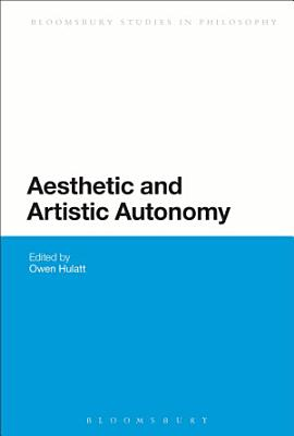 Aesthetic and Artistic Autonomy PDF