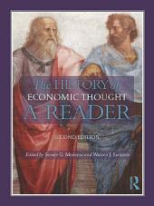 The History of Economic Thought: A Reader; Second Edition, Edition 2