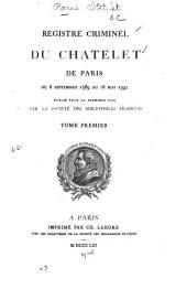 Registre criminel du Châtelet de Paris: du 6 septembre 1389 au 18 mai 1392, Volume1