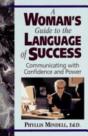 A Woman's Guide to the Language of Success