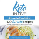 Keto in Five - The Complete Collection
