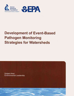 Development of Event based Pathogen Monitoring Strategies for Watersheds PDF