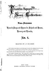 Franklin Square Song Collection: Songs and Hymns for Schools and Homes, Nursery and Fireside, Volume 1