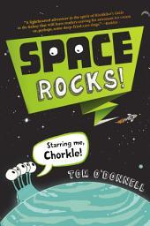 Space Rocks!: Volume 1