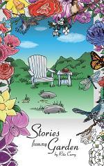 Stories From My Garden