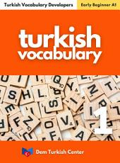 Turkish Words and Phrases 1: Turkish Vocabulary Developers For Beginners