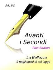 Avanti i Secondi - Plus Edition: La bellezza è negli occhi di chi legge