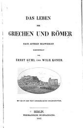 Das Leben der Griechen und Römer nach antiken Bildwerken dargestellt