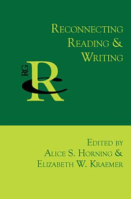 Reconnecting Reading and Writing