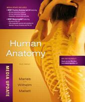 Human Anatomy, Media Update: Edition 6