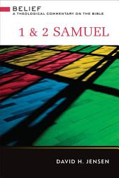 1 & 2 Samuel: A Theological Commentary on the Bible