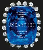 The Smithsonian National Gem Collection—Unearthed