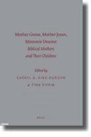 Mother Goose  Mother Jones  Mommie Dearest PDF