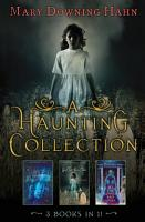 A Haunting Collection by Mary Downing Hahn PDF