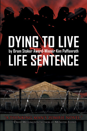 Dying to Live  Life Sentence
