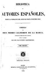 Comedias de Don Pedro Calderon de la Barca: Volumen 3