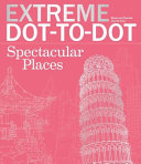 Extreme Dot To Dot Book