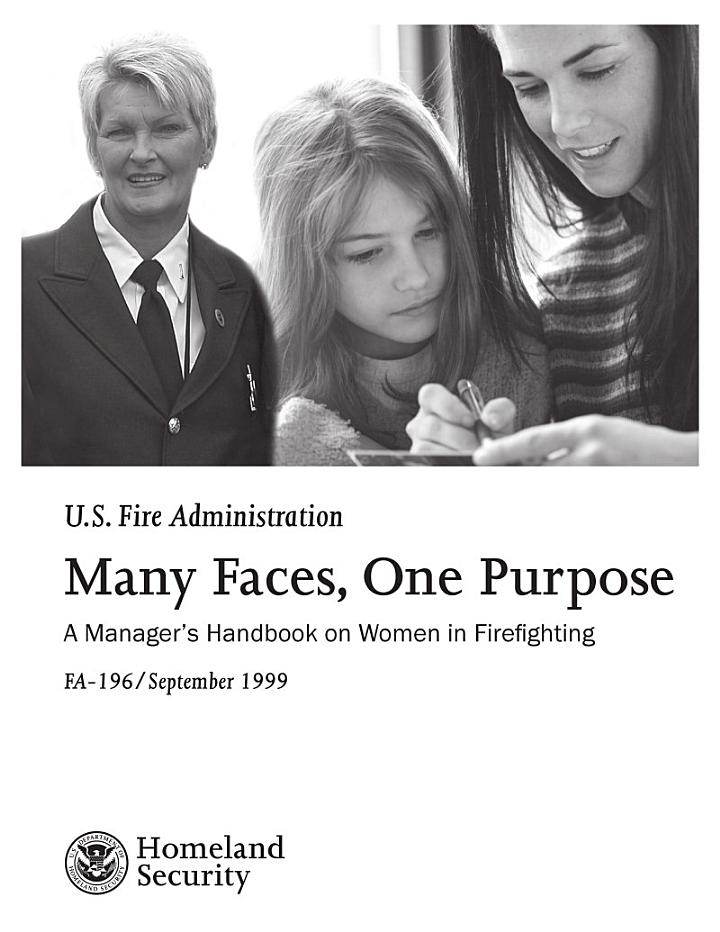 Many Faces, One Purpose; A Manager's Handbook on Women in Firefighting