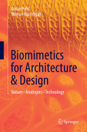 Biomimetics for Architecture & Design