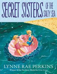 Secret Sisters Of The Salty Sea Book PDF