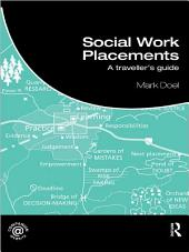 Social Work Placements: A Traveller's Guide
