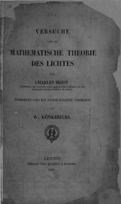 Versuche über die mathematische Theorie des Lichtes ... Übersetzt und mit einem Zusatze vermehrt von W. Klinkerfues
