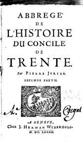 Abbrégé de l'histoire du Concile de Trente: Volume2