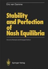 Stability and Perfection of Nash Equilibria: Edition 2