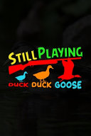 Still Playing Duck Duck Goose Book PDF
