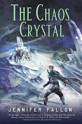 The Chaos Crystal
