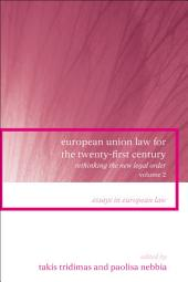 European Union Law for the Twenty-First Century: Volume 2: Rethinking the New Legal Order