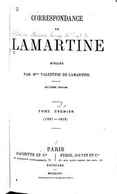 Correspondance de Lamartine: Volume1