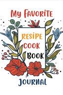 My Favorite Recipes Cookbook Journal