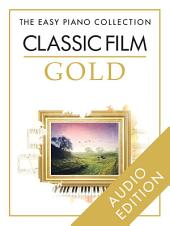 The Easy Piano Collection: Classic Film Gold