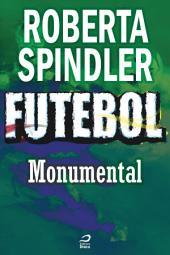 Futebol - Monumental