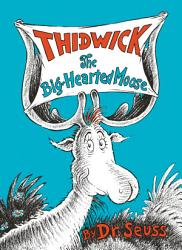 Thidwick The Big Hearted Moose Book PDF