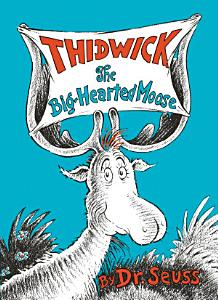 Thidwick the Big Hearted Moose Book