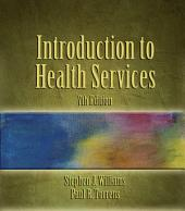 Introduction to Health Services: Edition 7