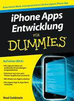 iPhone Apps Entwicklung f  r Dummies PDF