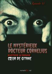 Le Mystérieux Docteur Cornélius, épisode 11: Cœur de gitane