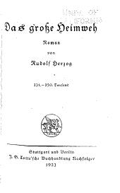 Das grosse Heimweh: Roman von Rudolf Herzog