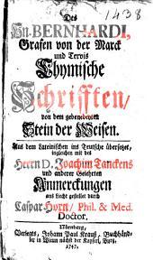 Des Hn. Bernhardi, Grafen von der Marck und Tervis Chymische Schrifften, von dem gebenedeyten Stein der Weisen