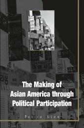 Making Of Asian America: Through Political Participation