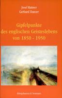 Gipfelpunkte des englischen Geisteslebens von 1850 1950 PDF