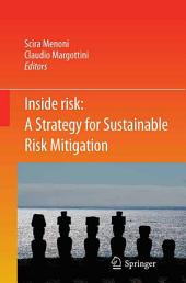Inside Risk: A Strategy for Sustainable Risk Mitigation