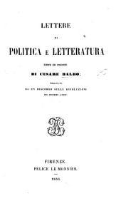 Lettere di politica e letteratura edite ed inedite ... Precedute da un discorso sulle Rivoluzioni, del medesimo autore