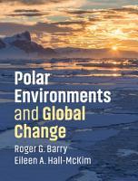 Polar Environments and Global Change PDF