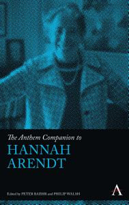 The Anthem Companion to Hannah Arendt Book