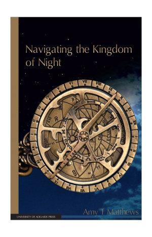 Navigating the Kingdom of Night