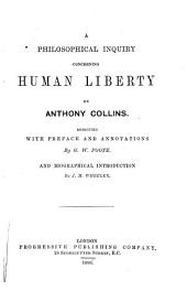 A Philosophical Inquiry Concerning Human Liberty
